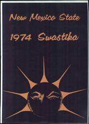 New Mexico State University - Swastika Yearbook (Las Cruces, NM) online yearbook collection, 1974 Edition, Page 1