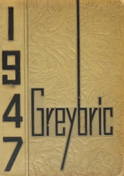 Benton Harbor High School - Greybric Yearbook (Benton Harbor, MI) online yearbook collection, 1947 Edition, Page 1