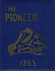 Negaunee High School - Pioneer Yearbook (Negaunee, MI) online yearbook collection, 1953 Edition, Page 1