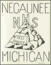Page 5, 1953 Edition, Negaunee High School - Pioneer Yearbook (Negaunee, MI) online yearbook collection