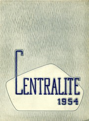 Page 1, 1954 Edition, Central High School - Centralite Yearbook (Detroit, MI) online yearbook collection