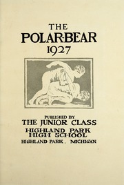 Page 7, 1927 Edition, Highland Park High School - Polar Bear Yearbook (Highland Park, MI) online yearbook collection