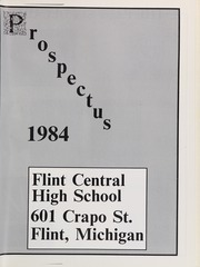 Page 5, 1984 Edition, Central High School - Prospectus Yearbook (Flint, MI) online yearbook collection