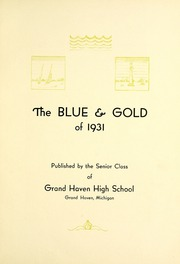 Page 7, 1931 Edition, Grand Haven Senior High School - Blue and Gold Yearbook (Grand Haven, MI) online yearbook collection