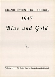 Page 7, 1947 Edition, Grand Haven Senior High School - Blue and Gold Yearbook (Grand Haven, MI) online yearbook collection