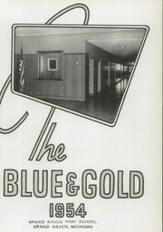 Page 5, 1954 Edition, Grand Haven Senior High School - Blue and Gold Yearbook (Grand Haven, MI) online yearbook collection