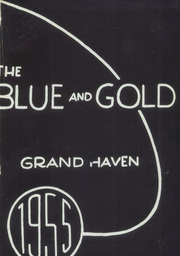 Page 5, 1955 Edition, Grand Haven Senior High School - Blue and Gold Yearbook (Grand Haven, MI) online yearbook collection
