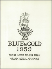 Page 5, 1959 Edition, Grand Haven Senior High School - Blue and Gold Yearbook (Grand Haven, MI) online yearbook collection