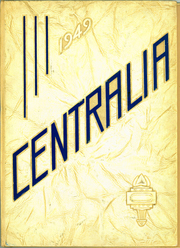 Page 1, 1949 Edition, Central High School - Centralia Yearbook (Bay City, MI) online yearbook collection