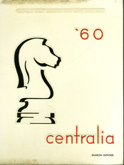1960 Edition, Central High School - Centralia Yearbook (Bay City, MI)
