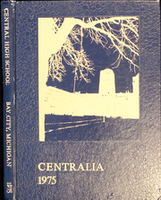 1975 Edition, Central High School - Centralia Yearbook (Bay City, MI)