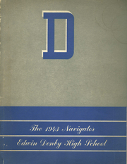 Denby High School - Navigator Yearbook (Detroit, MI) online yearbook collection, 1943 Edition, Page 1