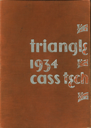 1934 Edition, Cass Technical High School - Triangle Yearbook (Detroit, MI)