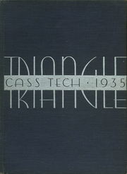 1935 Edition, Cass Technical High School - Triangle Yearbook (Detroit, MI)