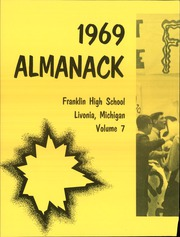 Franklin High School - Almanack Yearbook (Livonia, MI) online yearbook collection, 1969 Edition, Page 6