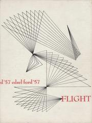 1957 Edition, Edsel Ford High School - Flight Yearbook (Dearborn, MI)