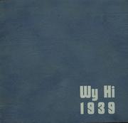 Page 1, 1939 Edition, Roosevelt High School - Wy Hi Yearbook (Wyandotte, MI) online yearbook collection