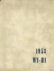 Page 1, 1953 Edition, Roosevelt High School - Wy Hi Yearbook (Wyandotte, MI) online yearbook collection