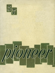 1957 Edition, Bentley High School - Pioneer Yearbook (Livonia, MI)
