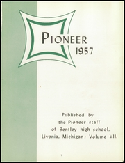 Page 5, 1957 Edition, Bentley High School - Pioneer Yearbook (Livonia, MI) online yearbook collection
