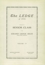 Page 3, 1926 Edition, Grand Ledge High School - Ledge Yearbook (Grand Ledge, MI) online yearbook collection