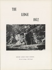 Page 5, 1952 Edition, Grand Ledge High School - Ledge Yearbook (Grand Ledge, MI) online yearbook collection