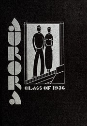 1936 Edition, Union High School - Aurora Yearbook (Grand Rapids, MI)