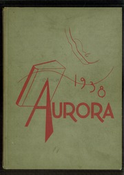 1938 Edition, Union High School - Aurora Yearbook (Grand Rapids, MI)