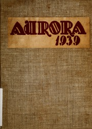 1939 Edition, Union High School - Aurora Yearbook (Grand Rapids, MI)