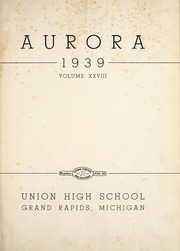 Page 5, 1939 Edition, Union High School - Aurora Yearbook (Grand Rapids, MI) online yearbook collection