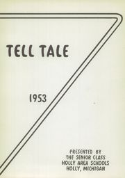 Page 5, 1953 Edition, Holly Area High School - Tell Tale Yearbook (Holly, MI) online yearbook collection