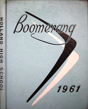 1961 Edition, Holland High School - Boomerang Yearbook (Holland, MI)