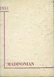 1951 Edition, Madison High School - Madisonian Yearbook (Madison Heights, MI)