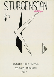 Page 5, 1961 Edition, Sturgis High School - Sturgensian Yearbook (Sturgis, MI) online yearbook collection