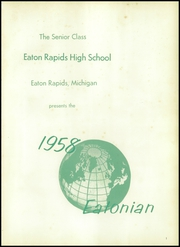 Page 5, 1958 Edition, Eaton Rapids High School - Eatonian Yearbook (Eaton Rapids, MI) online yearbook collection