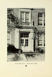 Page 10, 1941 Edition, Tyler Junior College - Apache Yearbook (Tyler, TX) online yearbook collection
