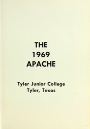 Page 5, 1969 Edition, Tyler Junior College - Apache Yearbook (Tyler, TX) online yearbook collection