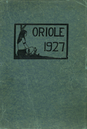 1927 Edition, Ludington High School - Oriole Yearbook (Ludington, MI)