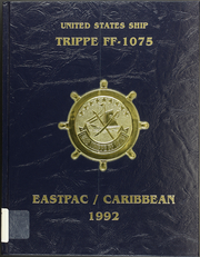 Page 1, 1992 Edition, Trippe (FF 1075) - Naval Cruise Book online yearbook collection