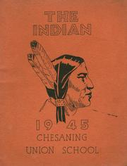 1945 Edition, Chesaning Union High School - Indian Yearbook (Chesaning, MI)