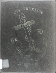 Page 1, 1970 Edition, Truxtun (DLGN 35) - Naval Cruise Book online yearbook collection