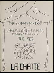 Page 5, 1962 Edition, Lakeview High School - La Chatte Yearbook (Lakeview, MI) online yearbook collection