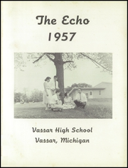 Vassar High School - Echo Yearbook (Vassar, MI) online yearbook collection, 1957 Edition, Page 5