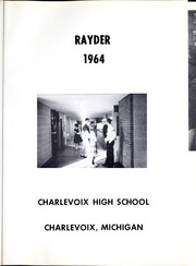 Page 5, 1964 Edition, Charlevoix High School - Rayder Yearbook (Charlevoix, MI) online yearbook collection