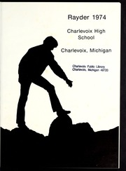Page 5, 1974 Edition, Charlevoix High School - Rayder Yearbook (Charlevoix, MI) online yearbook collection