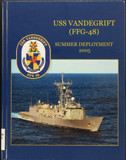 Page 1, 2005 Edition, Vandegrift (FFG 48) - Naval Cruise Book online yearbook collection