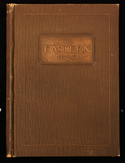 1925 Edition, Eastern High School - Eastern Yearbook (Detroit, MI)
