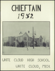 Page 5, 1952 Edition, White Cloud High School - Chieftain Yearbook (White Cloud, MI) online yearbook collection