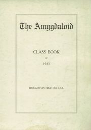 Page 3, 1923 Edition, Houghton High School - Amygdaloid Yearbook (Houghton, MI) online yearbook collection