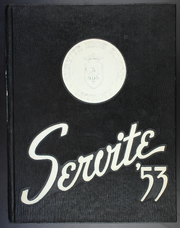 1953 Edition, Servite High School - Servite Yearbook (Detroit, MI)